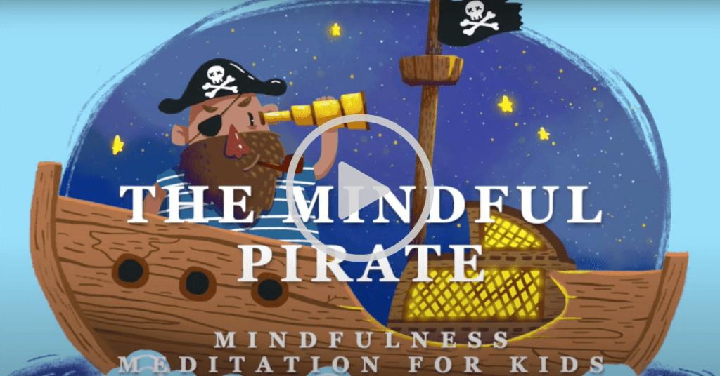 The mindful pirate meditation story